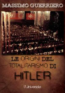 le-origini-del-totalitarismo-di-hitler