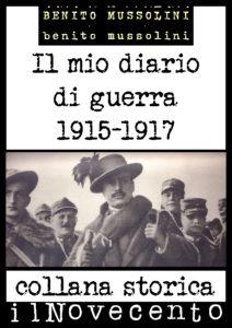 Il mio diario di guerra Il Novecento