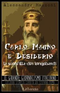Carlo Magno e Desiderio, la sconfitta dei longobardi